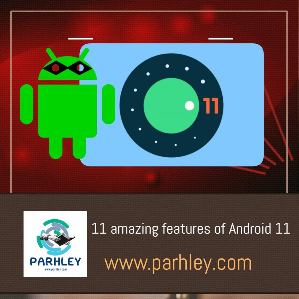 11 amazing features of Android 11