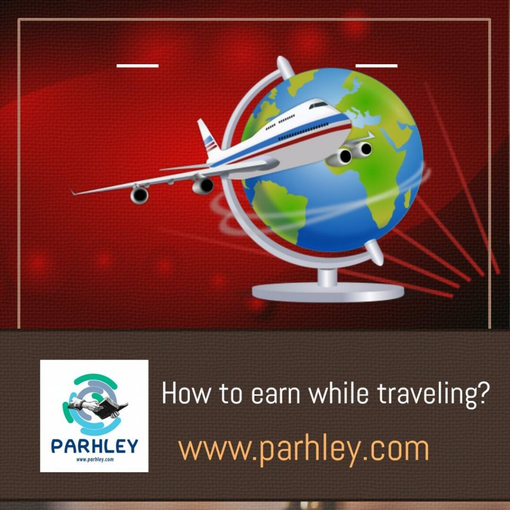 How to earn while traveling?