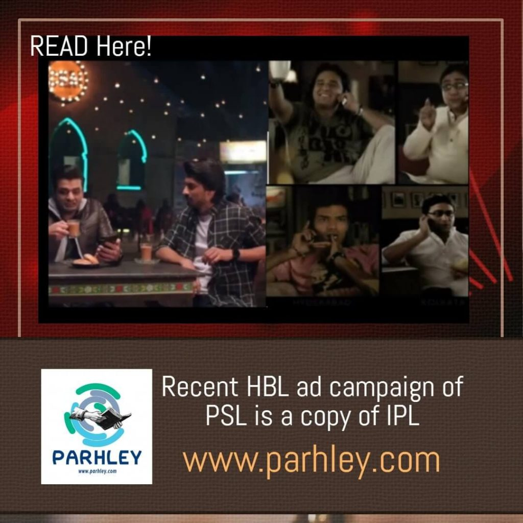 Recent HBL ad campaign of PSL is a copy of IPL