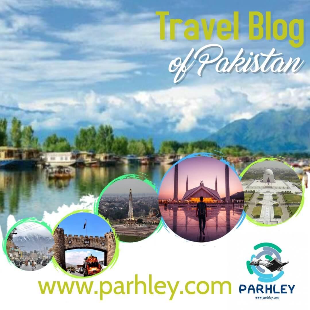 travel blog of pakistan - parhley.com