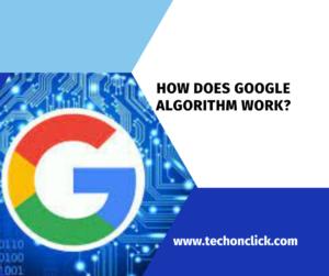 How does google algorithm work